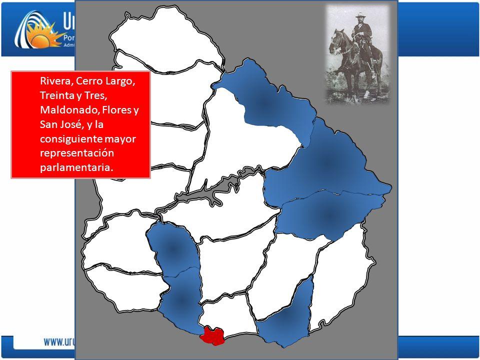 Rivera, Cerro Largo, Treinta y Tres, Maldonado, Flores y San José, y la consiguiente mayor representación parlamentaria.