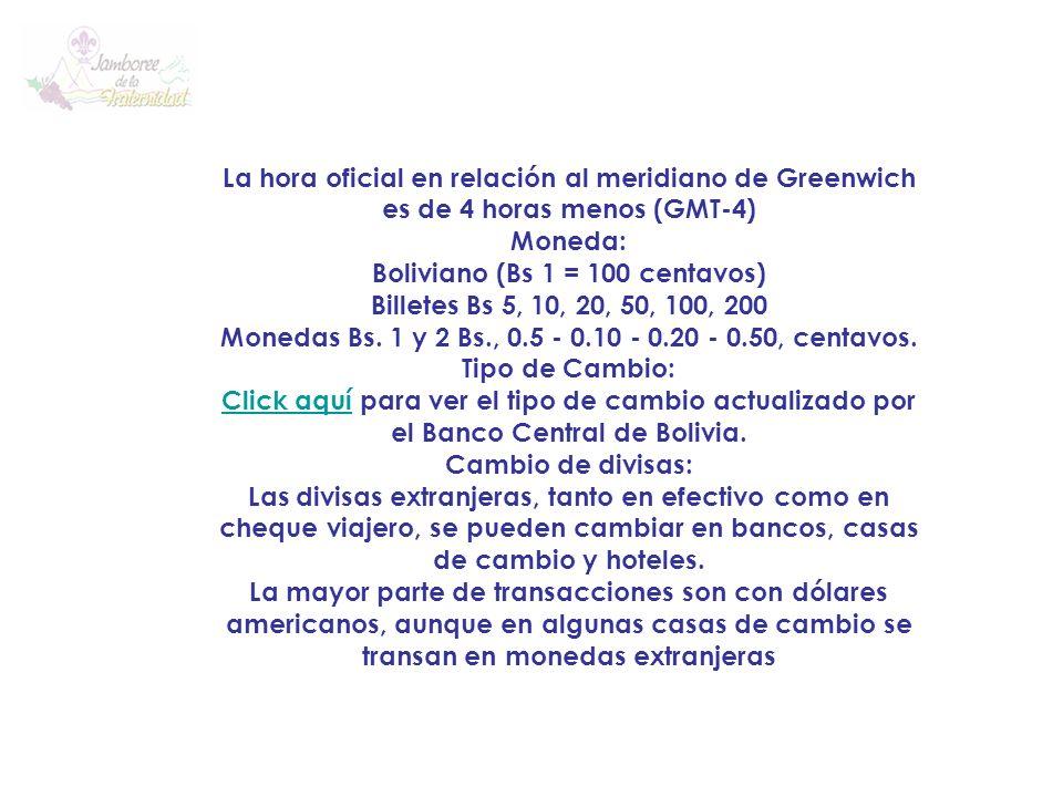 La hora oficial en relación al meridiano de Greenwich es de 4 horas menos (GMT-4)