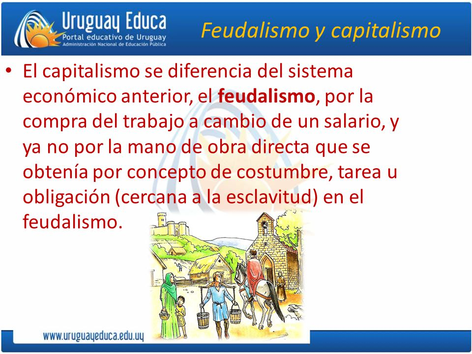 Feudalismo y capitalismo