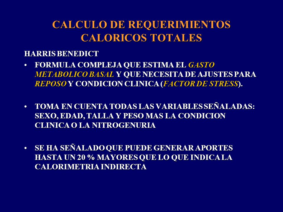 CALCULO DE REQUERIMIENTOS CALORICOS TOTALES