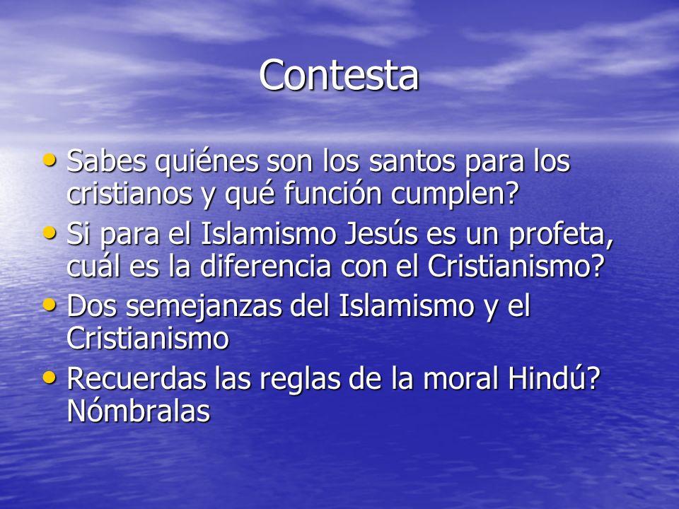 Contesta Sabes quiénes son los santos para los cristianos y qué función cumplen