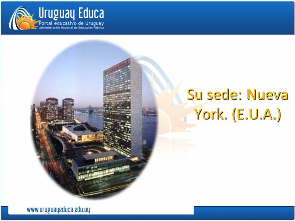 Su sede: Nueva York. (E.U.A.)