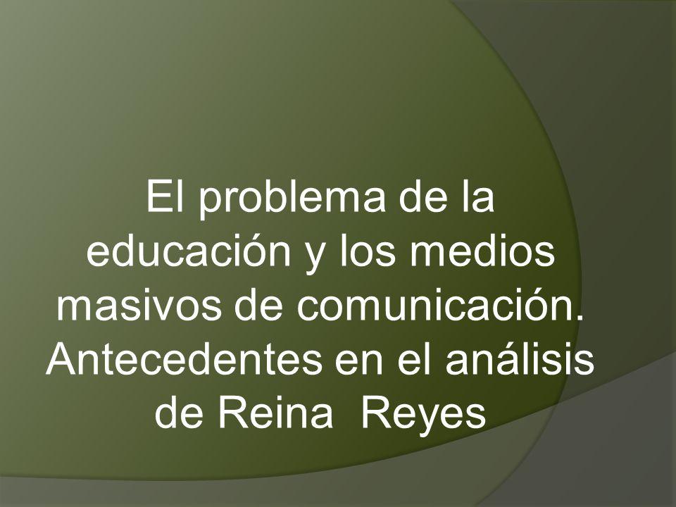 El problema de la educación y los medios masivos de comunicación