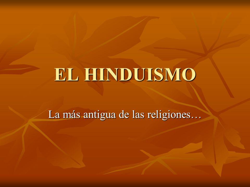 La más antigua de las religiones…