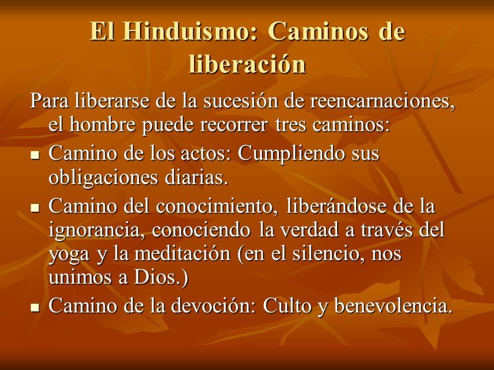 El Hinduismo: Caminos de liberación