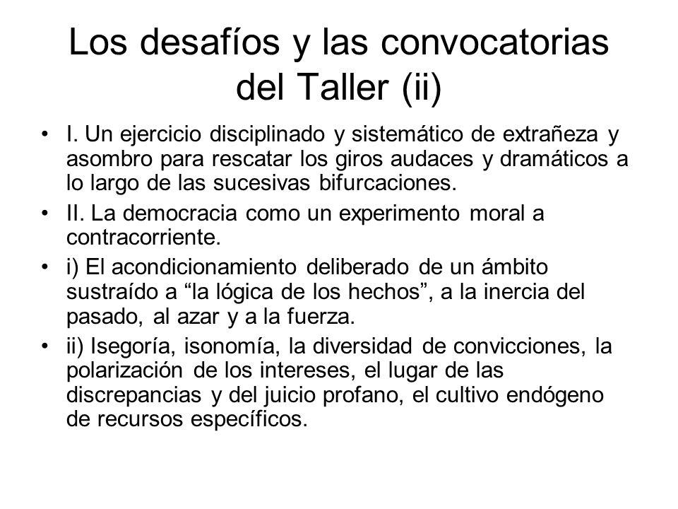 Los desafíos y las convocatorias del Taller (ii)