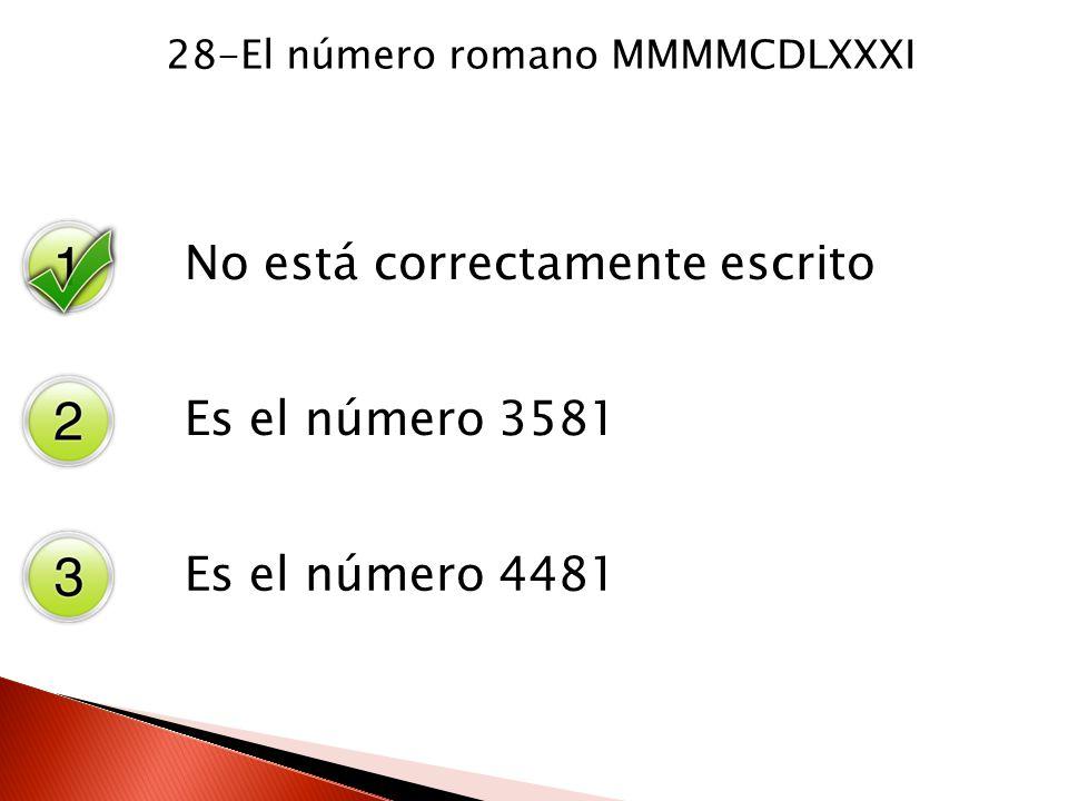 28-El número romano MMMMCDLXXXI