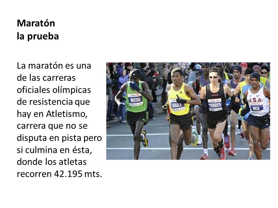 Maratón la prueba