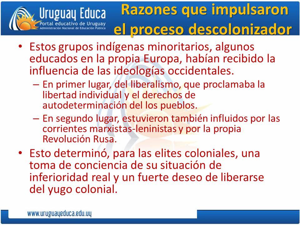 Razones que impulsaron el proceso descolonizador
