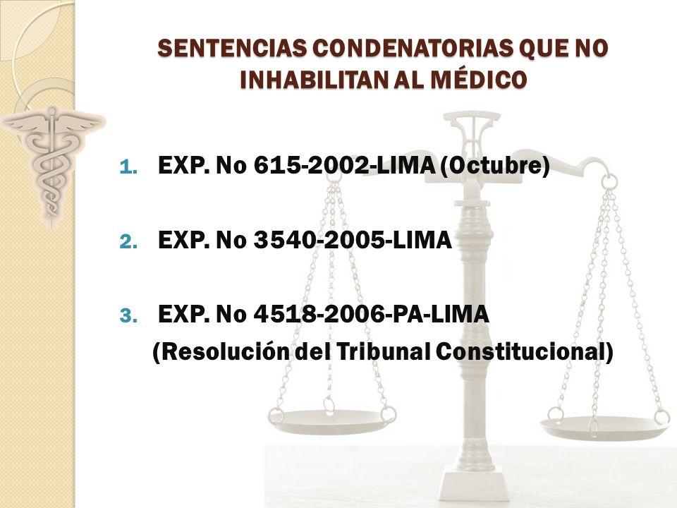 SENTENCIAS CONDENATORIAS QUE NO INHABILITAN AL MÉDICO