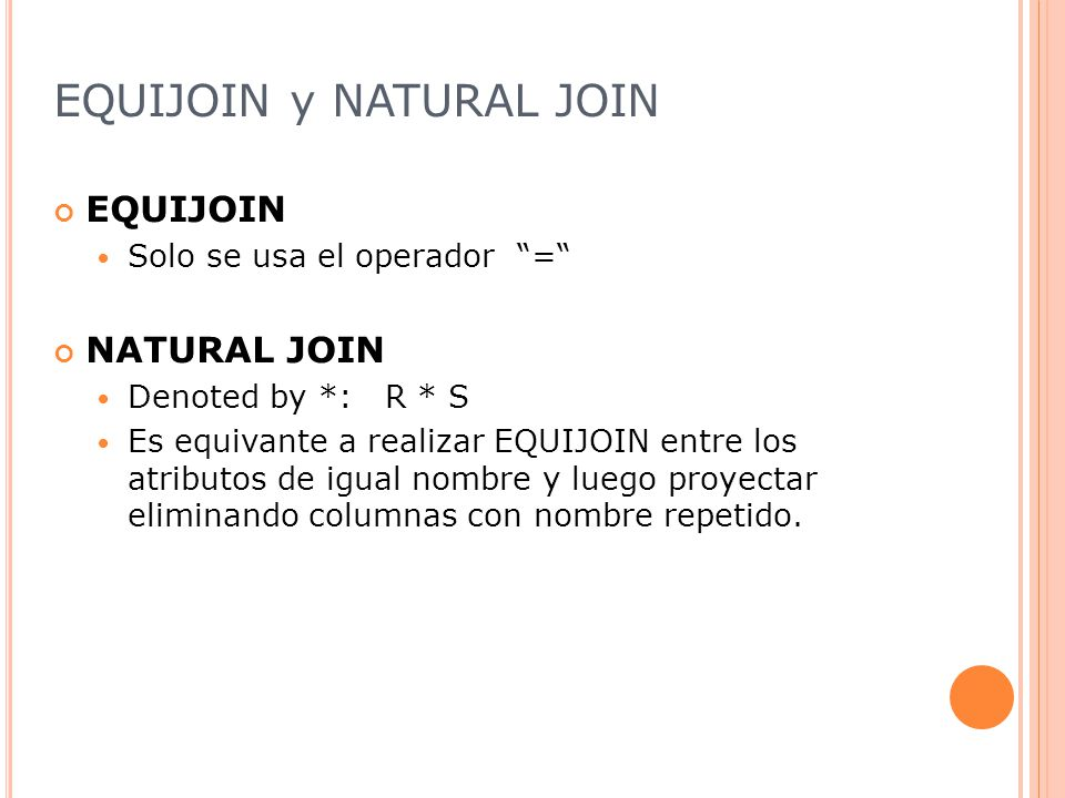 EQUIJOIN y NATURAL JOIN
