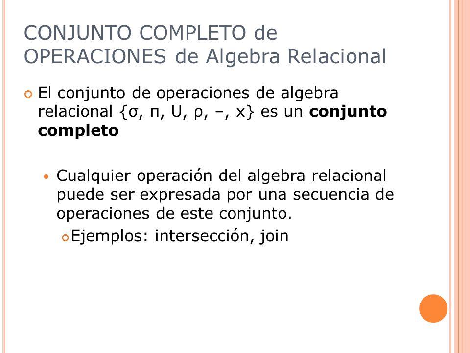 CONJUNTO COMPLETO de OPERACIONES de Algebra Relacional