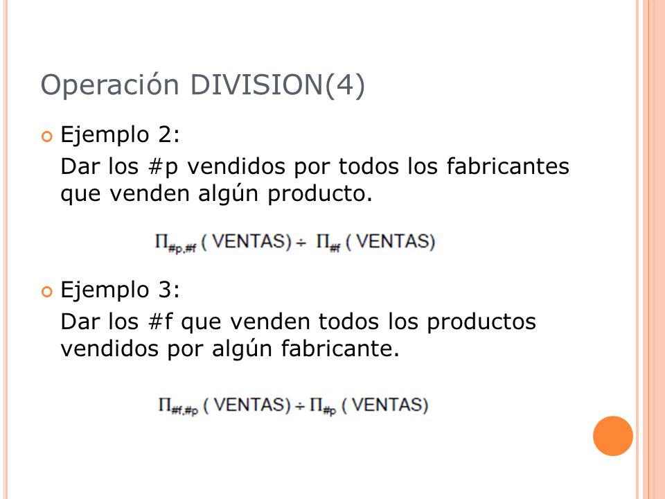 Operación DIVISION(4) Ejemplo 2: