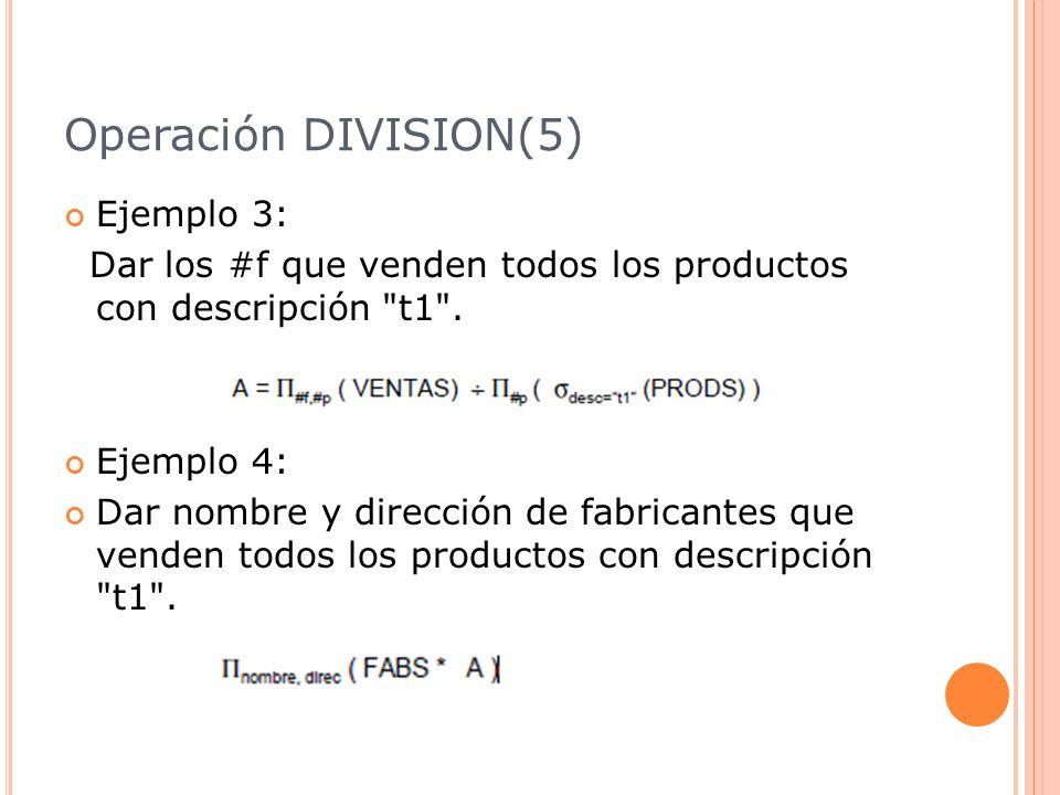 Operación DIVISION(5) Ejemplo 3: