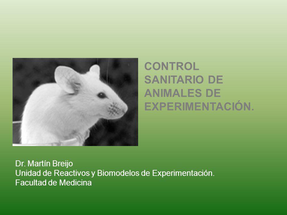 CONTROL SANITARIO DE ANIMALES DE EXPERIMENTACIÓN.