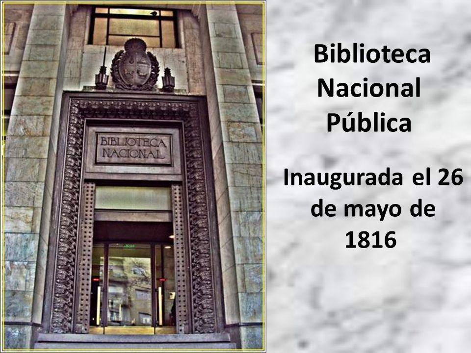 Inaugurada el 26 de mayo de 1816