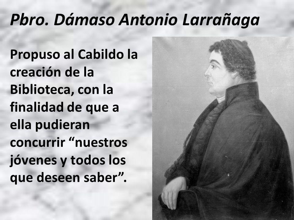 Pbro. Dámaso Antonio Larrañaga