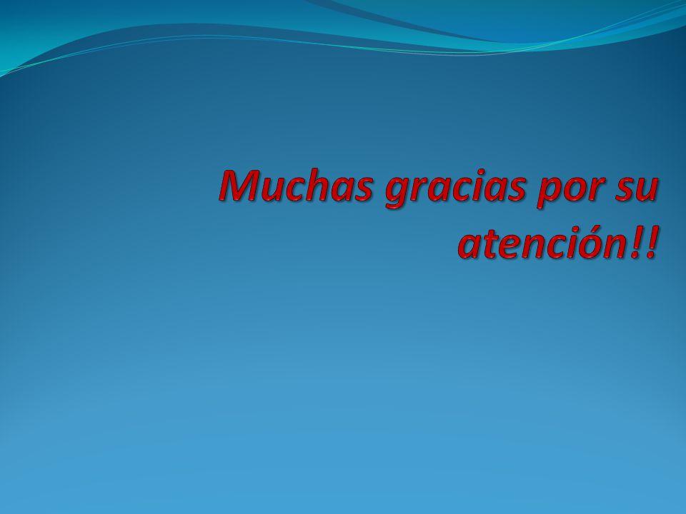 Muchas gracias por su atención!!