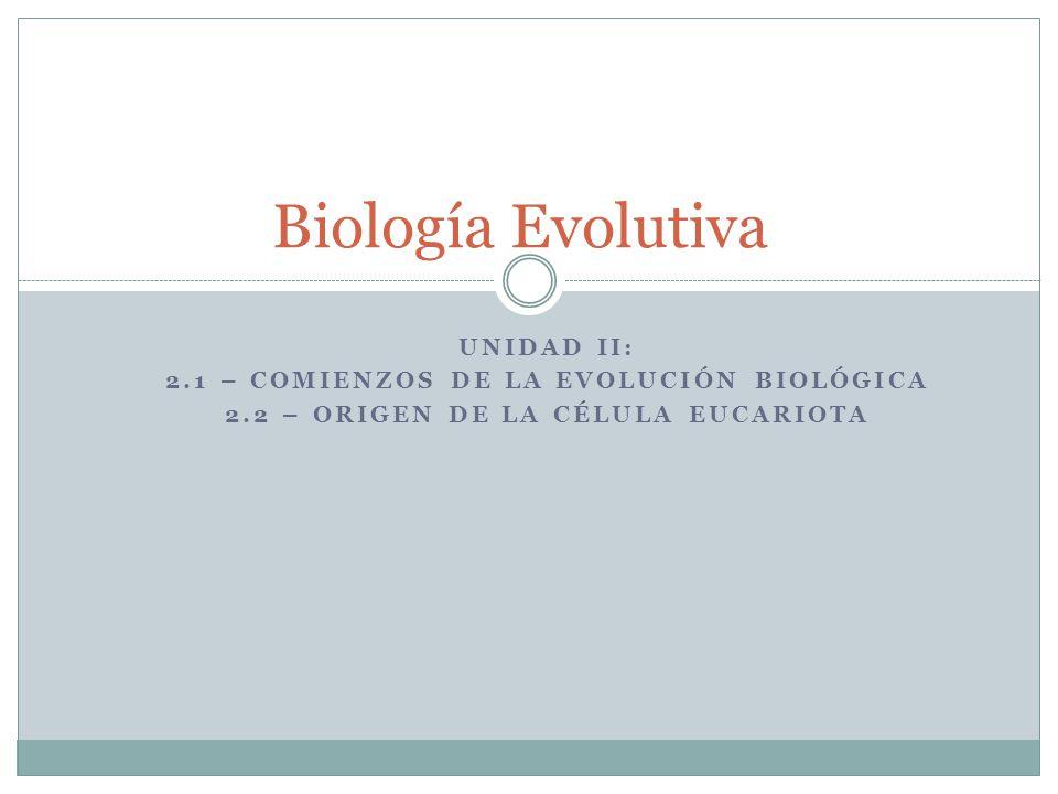 Biología Evolutiva Unidad II: