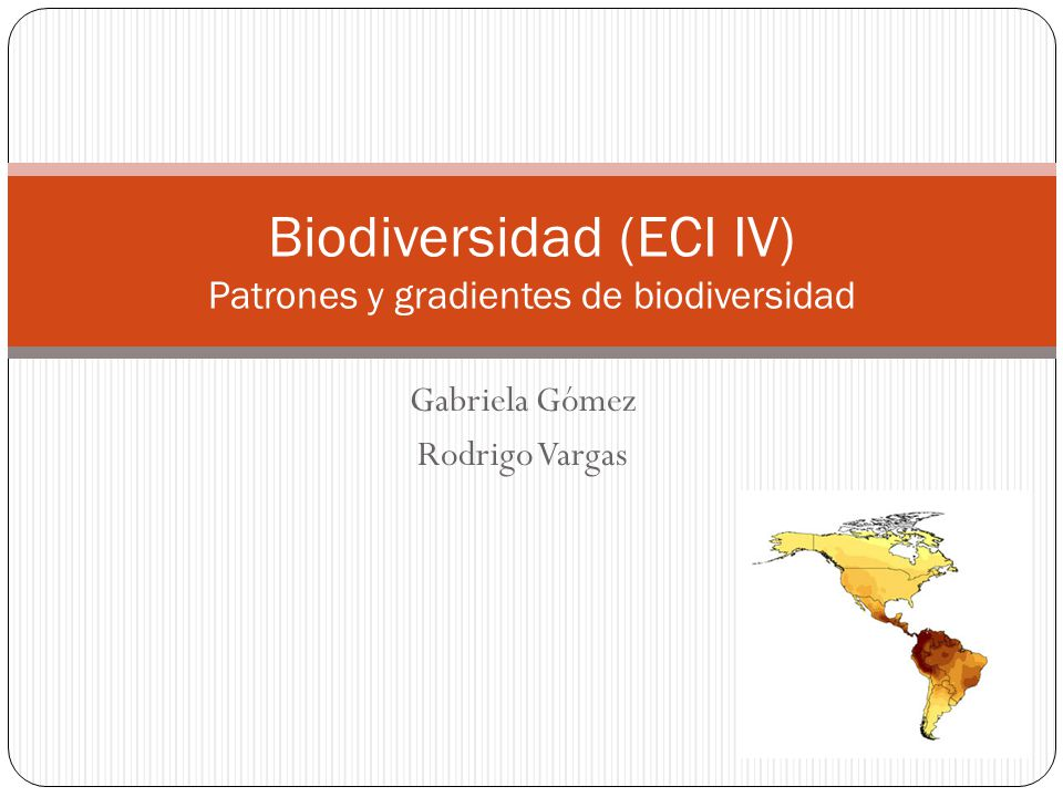 Biodiversidad (ECI IV) Patrones y gradientes de biodiversidad