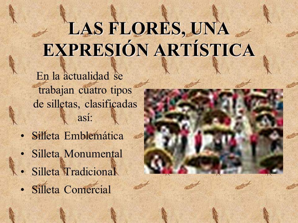 LAS FLORES, UNA EXPRESIÓN ARTÍSTICA