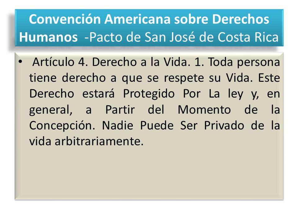 Convención Americana sobre Derechos Humanos -Pacto de San José de Costa Rica