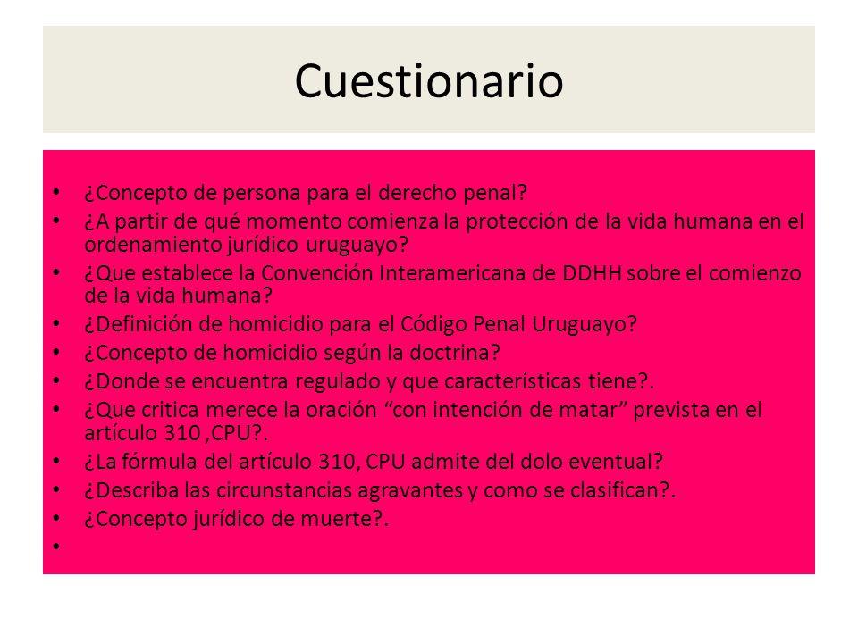 Cuestionario ¿Concepto de persona para el derecho penal