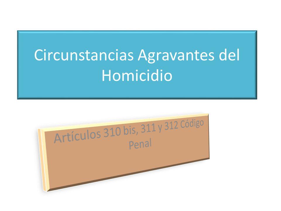Circunstancias Agravantes del Homicidio