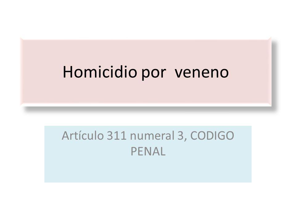 Artículo 311 numeral 3, CODIGO PENAL