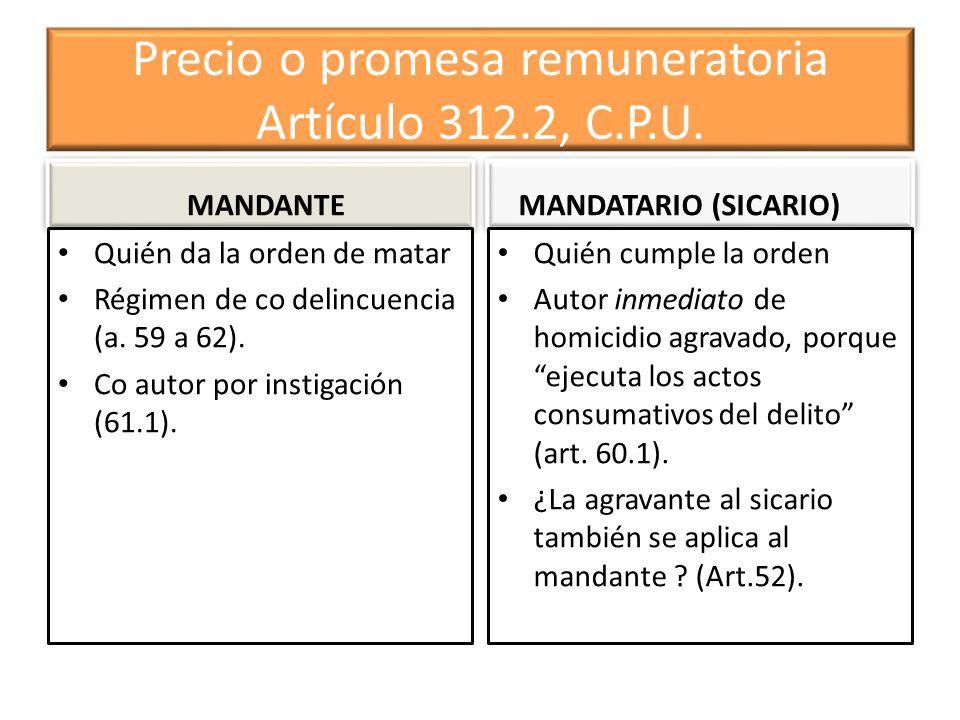 Precio o promesa remuneratoria Artículo 312.2, C.P.U.