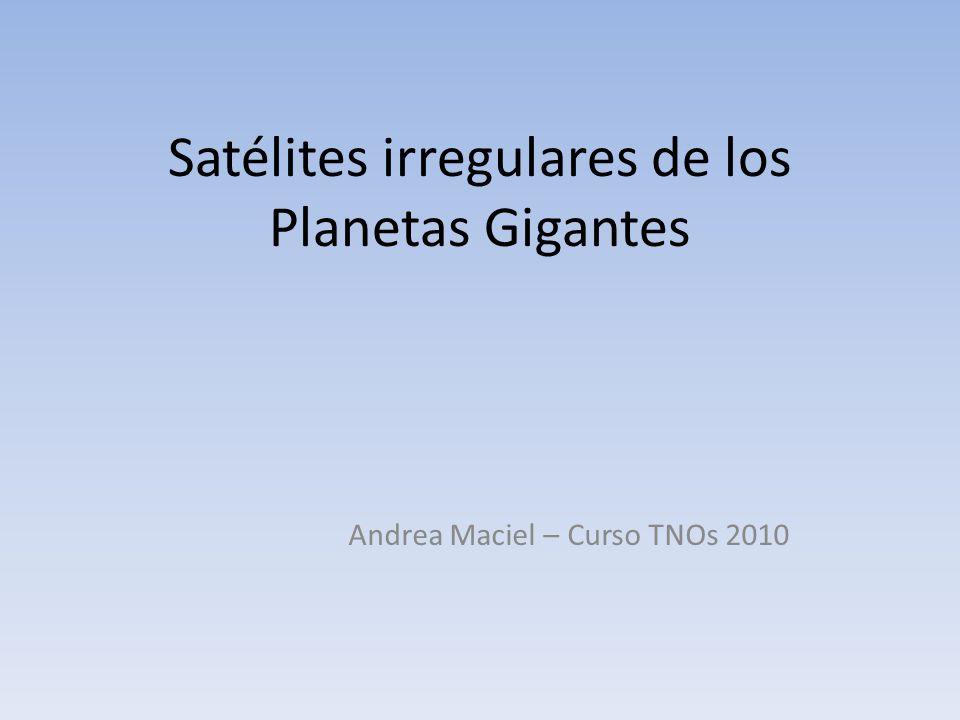 Satélites irregulares de los Planetas Gigantes