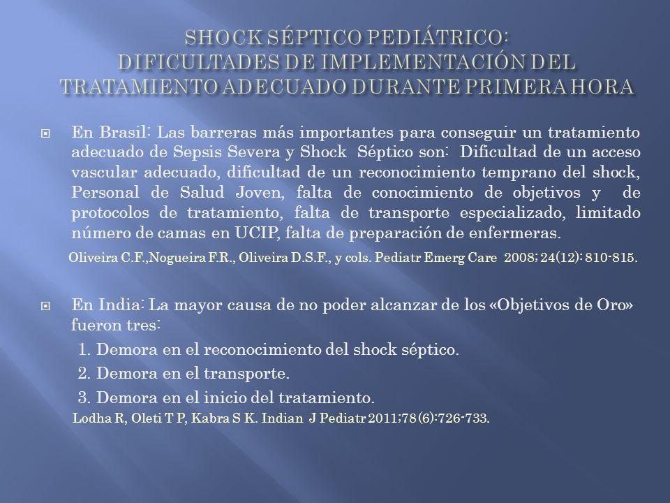 SHOCK SÉPTICO PEDIÁTRICO: DIFICULTADES DE IMPLEMENTACIÓN DEL TRATAMIENTO ADECUADO DURANTE PRIMERA HORA