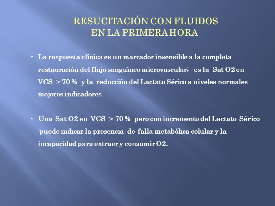 RESUCITACIÓN CON FLUIDOS EN LA PRIMERA HORA