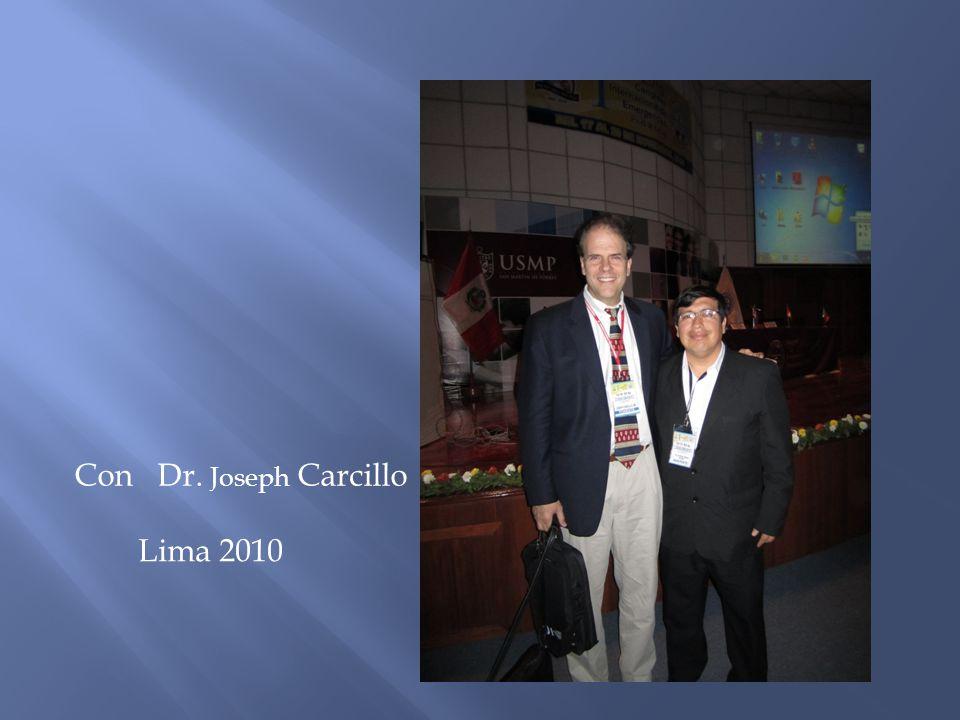 Con Dr. Joseph Carcillo Lima 2010