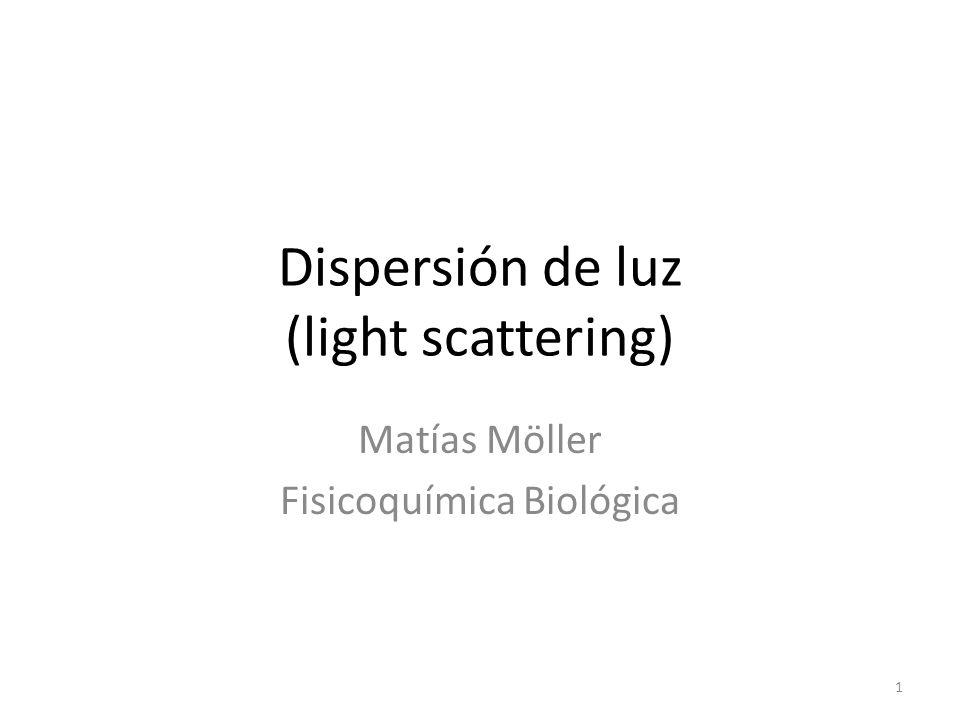 Dispersión de luz (light scattering)