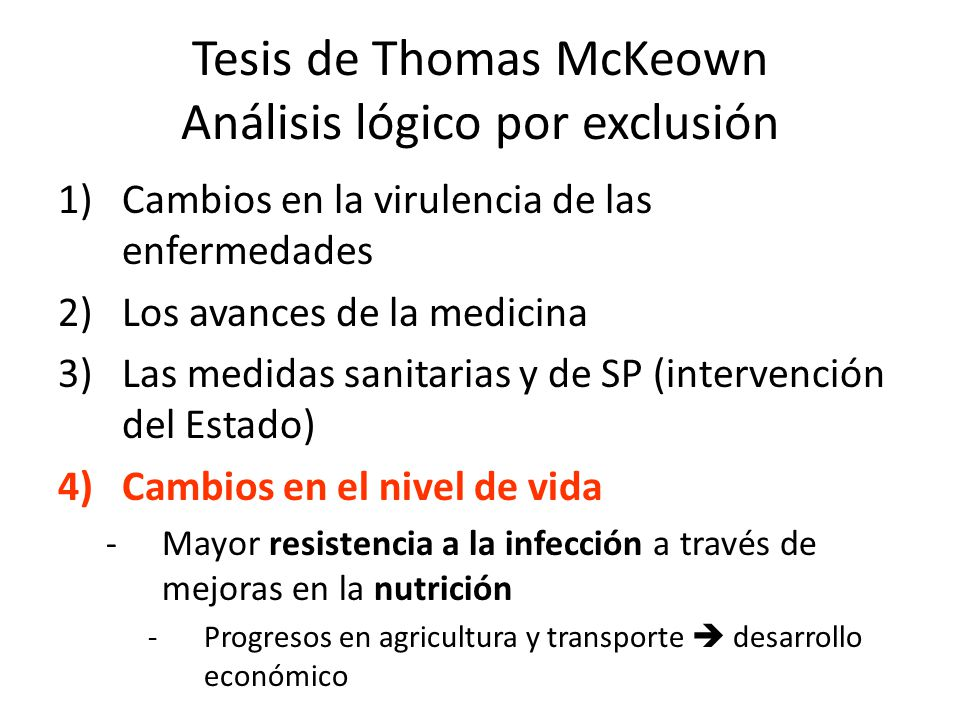 Tesis de Thomas McKeown Análisis lógico por exclusión