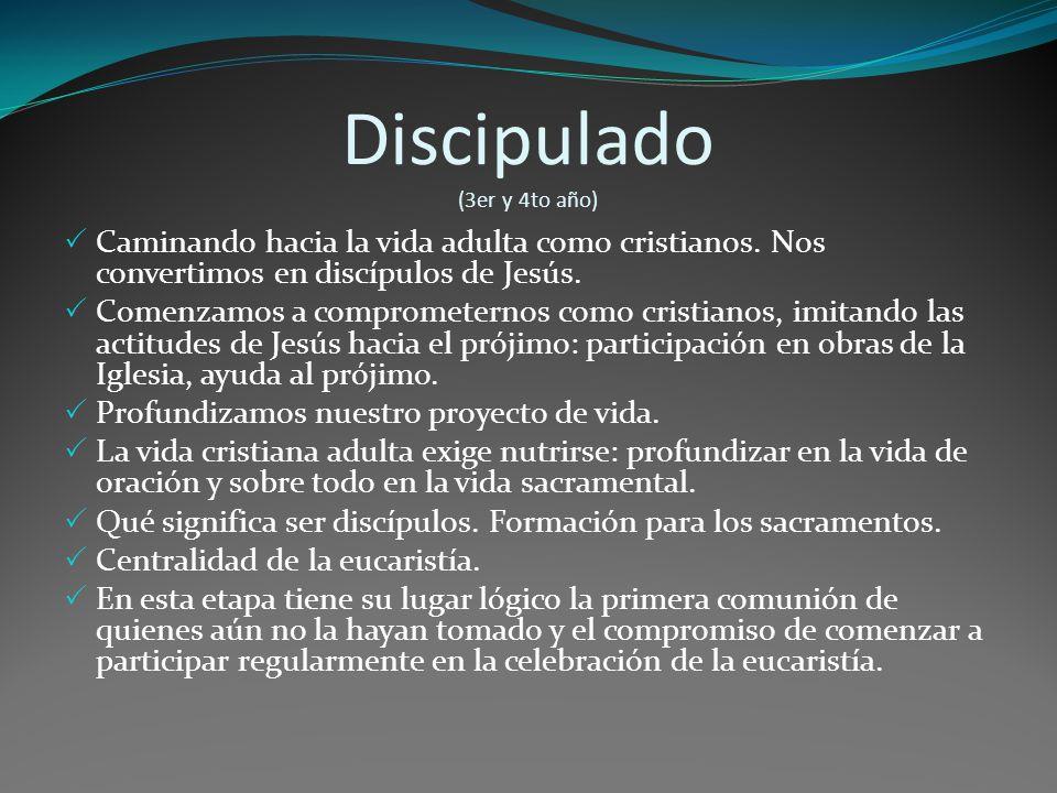 Discipulado (3er y 4to año)