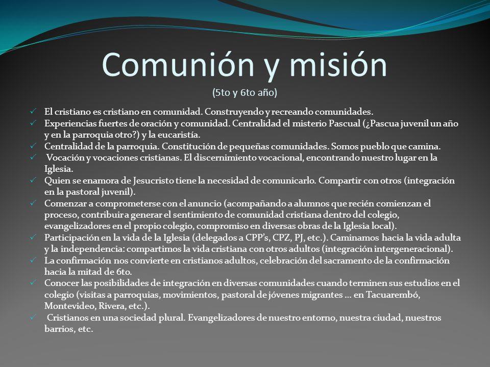 Comunión y misión (5to y 6to año)