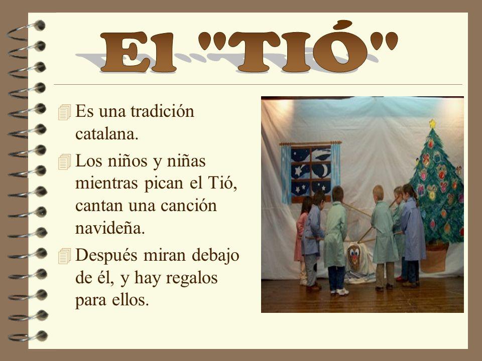 El TIÓ Es una tradición catalana.