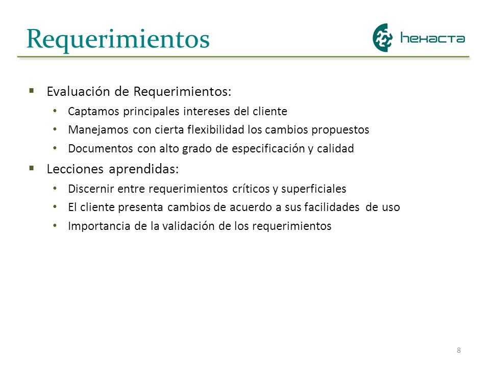 Requerimientos Evaluación de Requerimientos: Lecciones aprendidas: