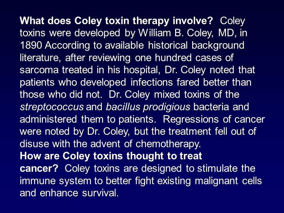 What does Coley toxin therapy involve