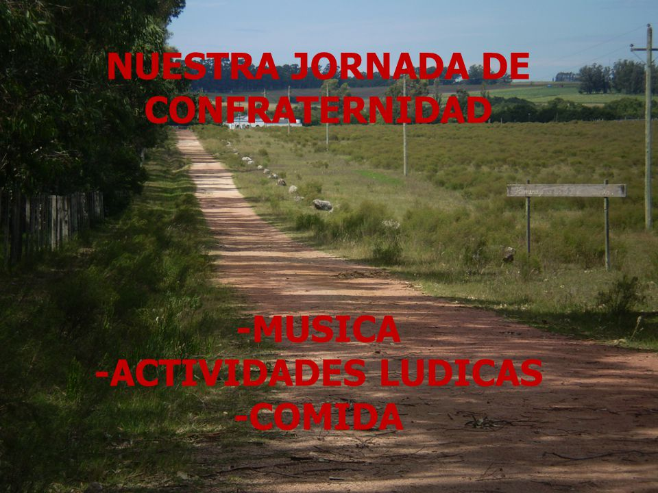 NUESTRA JORNADA DE CONFRATERNIDAD