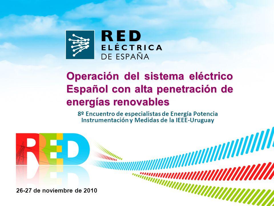 Operación del sistema eléctrico Español con alta penetración de energías renovables