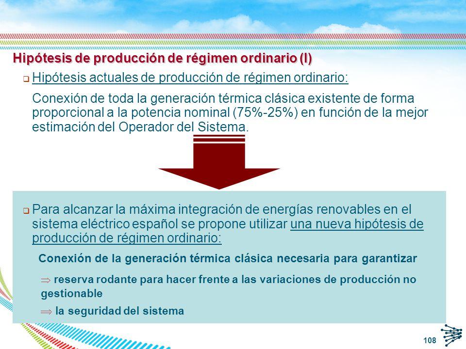 Hipótesis de producción de régimen ordinario (I)