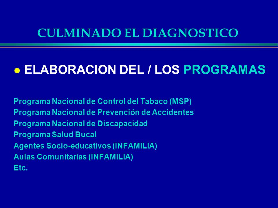 CULMINADO EL DIAGNOSTICO