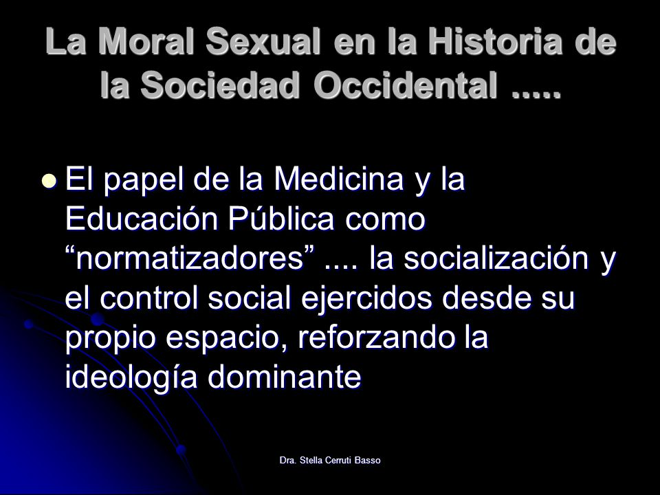 La Moral Sexual en la Historia de la Sociedad Occidental .....