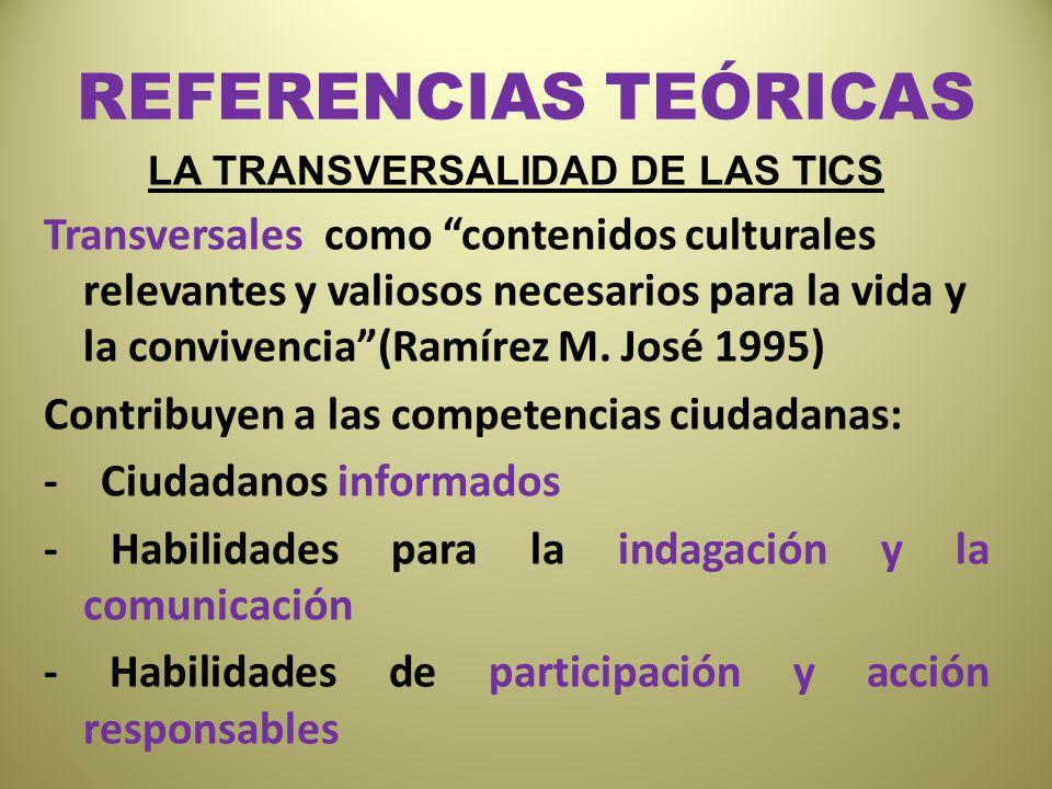 LA TRANSVERSALIDAD DE LAS TICS