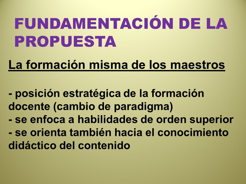 FUNDAMENTACIÓN DE LA PROPUESTA