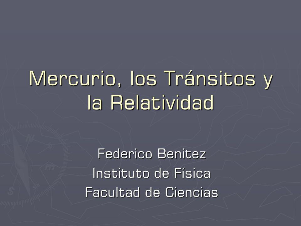 Mercurio, los Tránsitos y la Relatividad