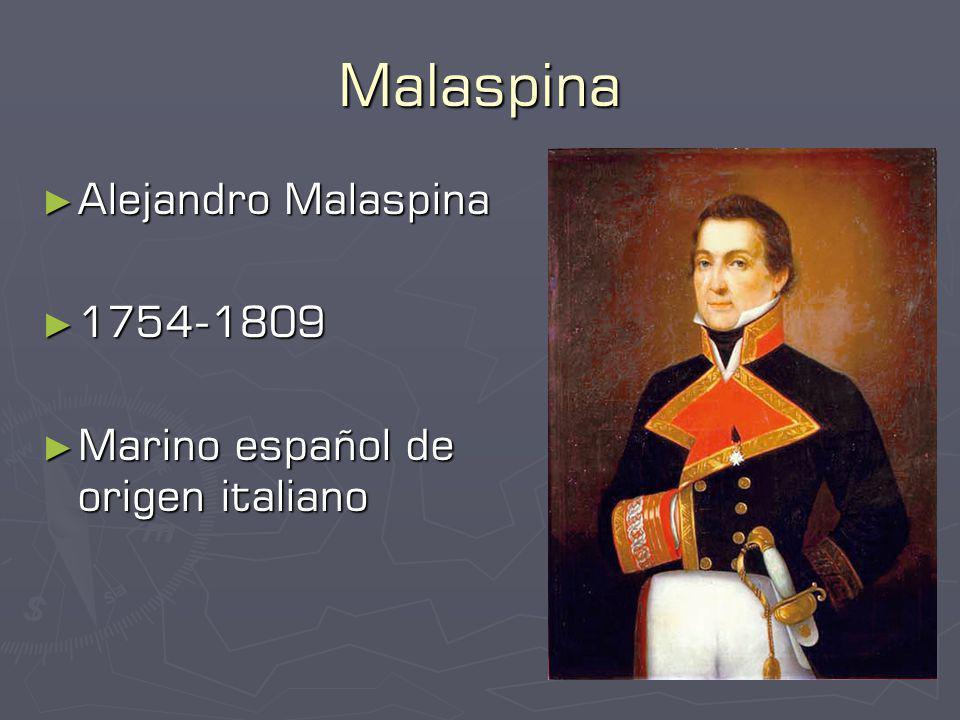 Malaspina Alejandro Malaspina 1754-1809